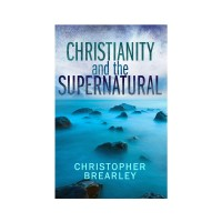 Christianity and the Supernatural