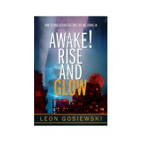 Awake! Rise and Glow