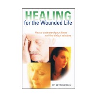 Healing for the Wounded Life
