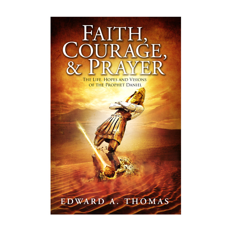 Faith, Courage & Prayer