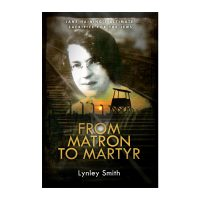 From Matron to Martyr