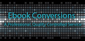 eBook conversions to ePub and Kindle format