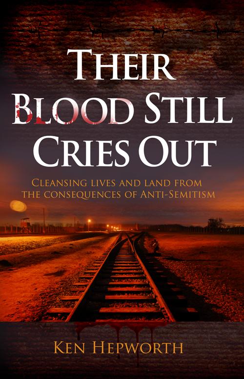 Their Blood Still Cries Out - Ken Hepworth